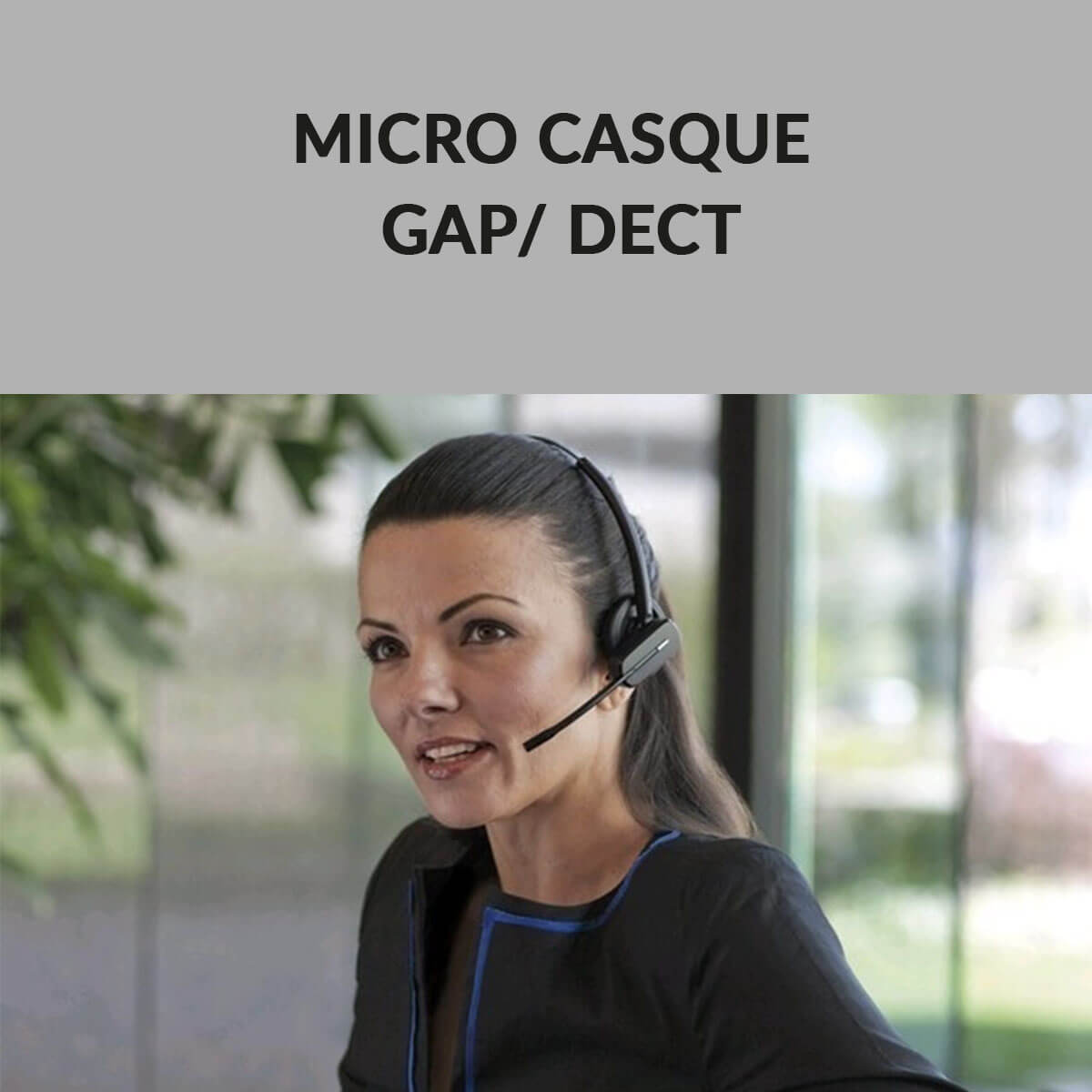 Micro casque GAP dect